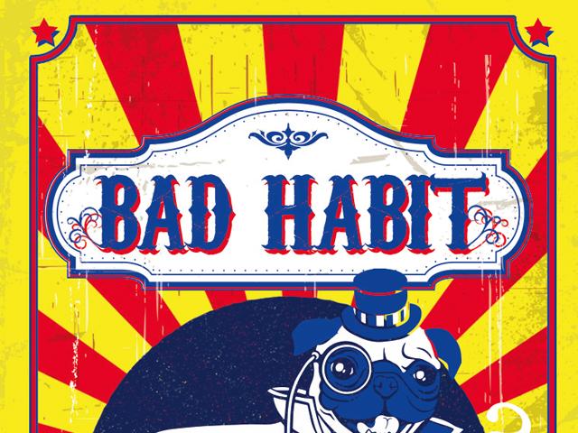 Bad Habits Deutsch